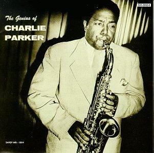 Charlie Parker Genius of