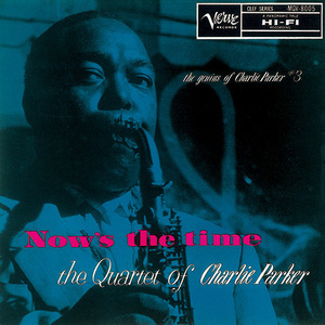 charlie parker nows the time