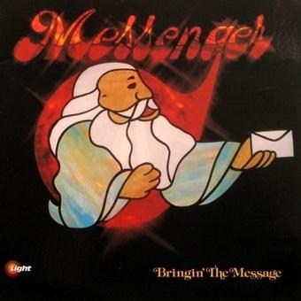 Messenger / Bringin' The Message