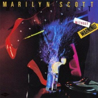 Marilyn Scott / Without Warning!