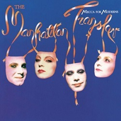 The Manhattan Transfer / Mecca for Moderns (モダン・パラダイス)