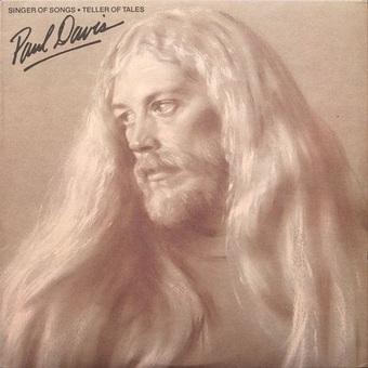 Paul Davis / Singer of Songs: Teller of Tales (アイ・ゴー・クレイジー)