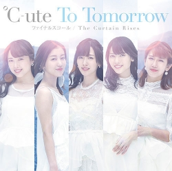 31st「To Tomorrow/ファイナルスコール/The Curtain Rises」初回A