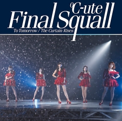 31st「To Tomorrow/ファイナルスコール/The Curtain Rises」初回B