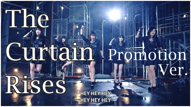 The Curtain Rises(Promotion Edit)