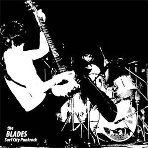 BLADES『Surf City Punkrock』