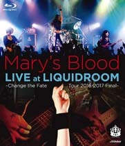 marys_blood-live_at_liquidroom_change_the_fate_tour_2016_2017_final_blu_ray.jpg