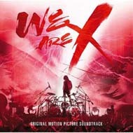 x_japan-we_are_x_original_motion_picture_soundtrack1.jpg
