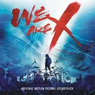 x_japan-we_are_x_original_motion_picture_soundtrack_import.jpg