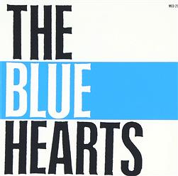 『THE BLUE HEARTS』とかいうバンドwww
