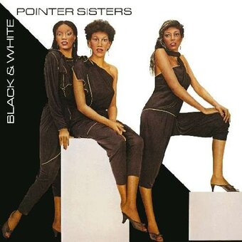 The Pointer Sisters / Black & White (1981年)