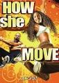 how_she_move.jpg